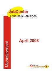 Monatsbericht April 2008 - Jobcenter Landkreis Böblingen