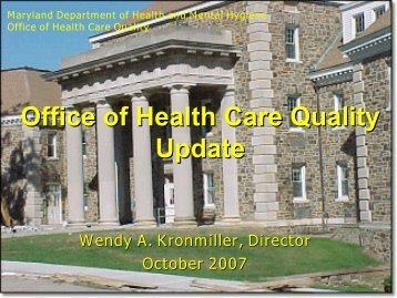 Office of Health Care Quality Title Presented to