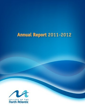 Annual Report 2011-2012 - College of the North Atlantic