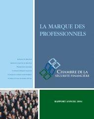 rapport annuel 2004 - Chambre de la sécurité financière