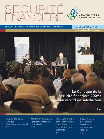 Juin-juillet-août 2009 - vol. 34 no 3 - Chambre de la sécurité financière