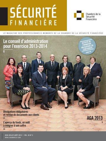 jUin-jUillEt-août 2013   vol. 38 no 3 - Chambre de la sécurité financière