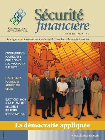 avril-mai 2005 - Vol. 30 - No 2 - Chambre de la sécurité financière