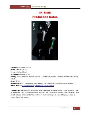 IN TIME Production Notes - VisualHollywood