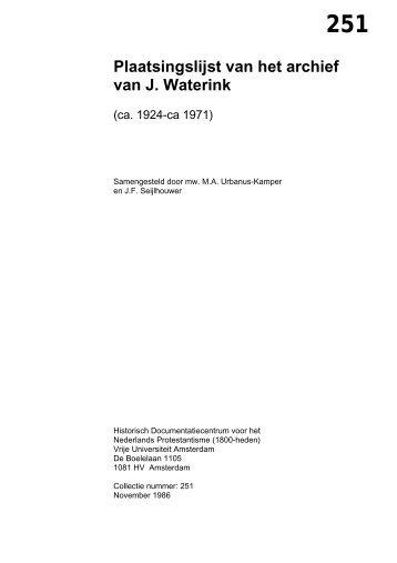 251 Plaatsingslijst van het archief van J. Waterink - Historisch ...