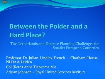The Netherlands and Defence Planning Challenges for Smaller ...
