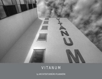 Objektbericht - Vitanum