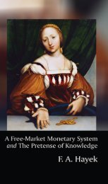 A Free-Market Monetary System and The Pretense of Knowledge.pdf