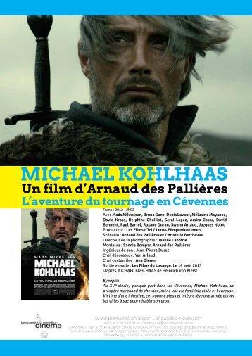 Michael Kohlhaas, l'aventure du tournage en Cévennes