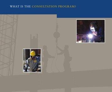 WHAT IS THE CONSULTATION PROGRAM? - OSHA