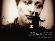2011–2012 ANNUAL REPORT - Cal Performances - University of ...