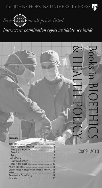 Bioethics and Health Policy - The Johns Hopkins University Press