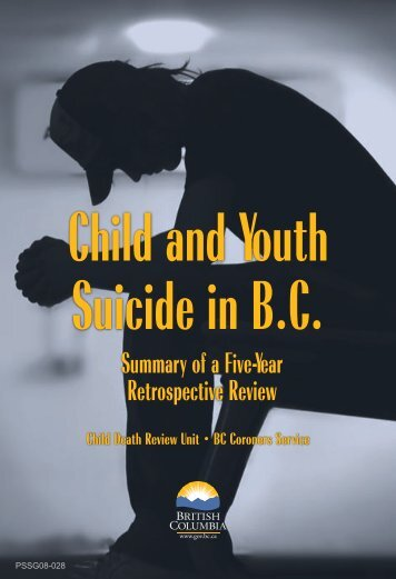 Child and Youth Suicide in B.C. - Summary of a ... - Ministry of Justice