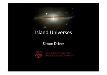 Island Universes - University of St Andrews