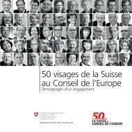 50 visages de la Suisse au Conseil de l'Europe - Serveur suisse de ...