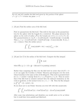 MATH 241 Practice Exam 4 Solutions For #1 and #2 consider the ...