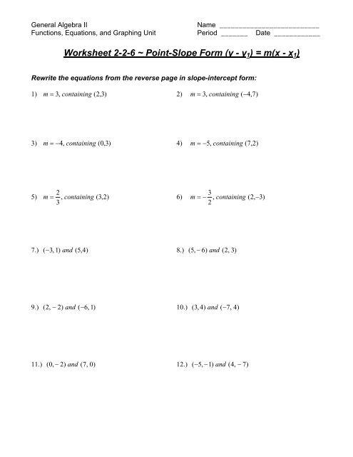 point slope form worksheet  General Algebra II Name _