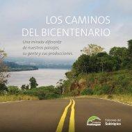 LOS CAMINOS DEL BICENTENARIO - Fundación ProYungas