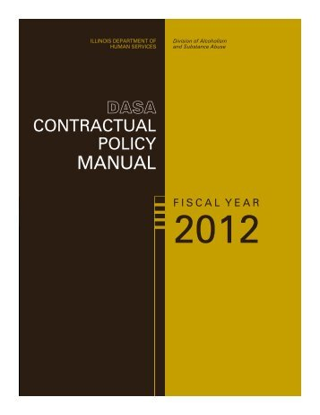 DASA Contractual Policy Manual - Illinois Department of Human ...