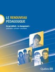 Le renouveau pédagogique - Ce qui définit «le changement» - FCSQ