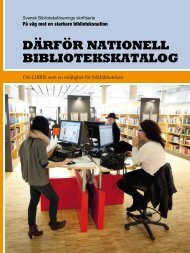 Därför nationell bibliotekskatalog - Svensk Biblioteksförening