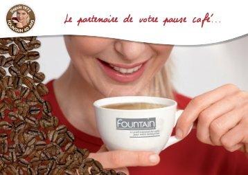 Le partenaire de votre pause café... - Fountain