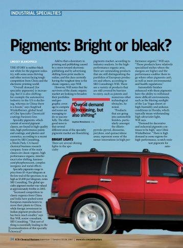 Pigments: Bright or Bleak?