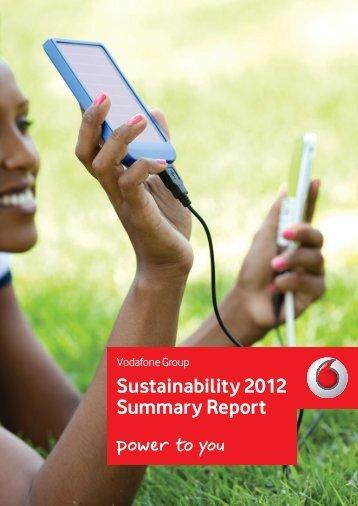 Sustainability 2012 Summary Report - Vodafone