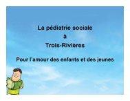 La pédiatrie sociale à Trois-Rivières : Pour l'amour des enfants et ...