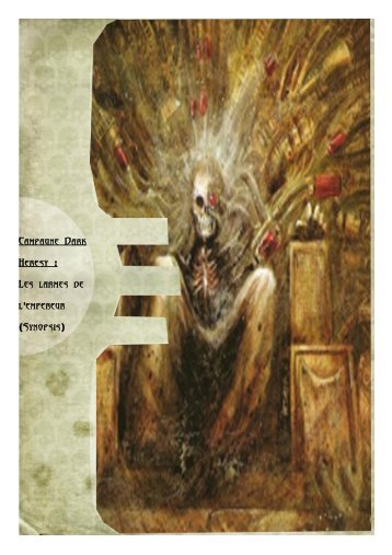 Campagne Dark Heresy : Les larmes de l empereur ' Synopsis ( )