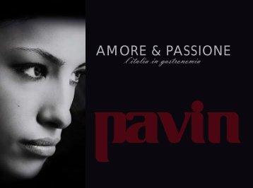 AMORE & PASSIONE - Pavin