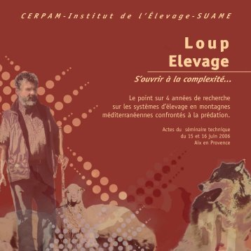 """Actes du séminaire """"Loup-élevage : s'ouvrir à la complexité"""""""