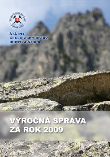 Výročná správa ŠGÚDŠ 2009 (pdf - 3,22 MB) - Štátny geologický ...