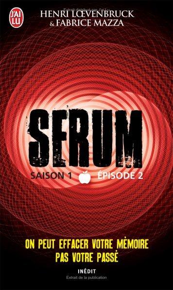 Serum - Saison 1 Épisode 2 - Decitre
