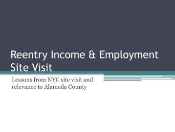 Reentry Income & Employment Site Visit - Alameda County Reentry ...