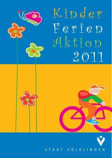 Kinder Ferien Aktion 2011 - Stadt Völklingen