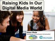 Raising Kids In Our Digital Media World - eStaffRoom