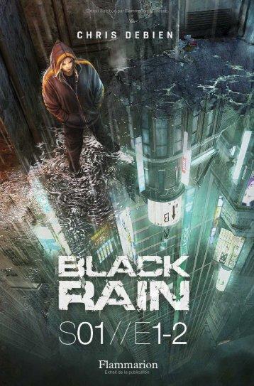 Black rain - Decitre
