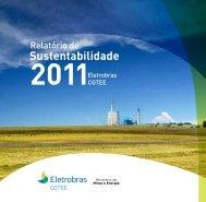 Relatório de Sustentabilidade - 2011 - ELETROBRAS-CGTEE
