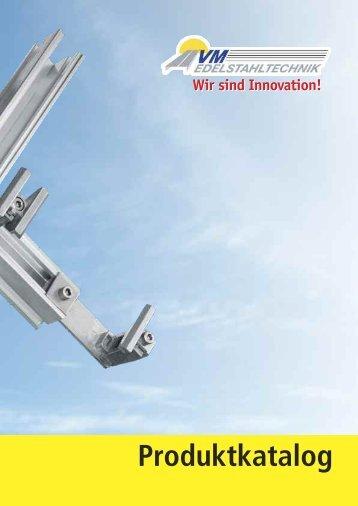 Wir sind Innovation! - VM Edelstahltechnik GmbH