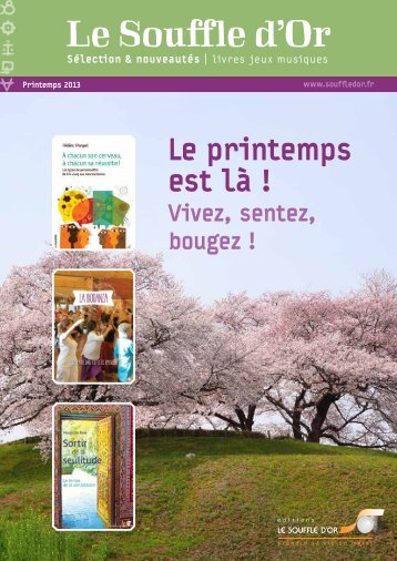 Catalogue Printemps 2013.pdf - Le Souffle d'Or