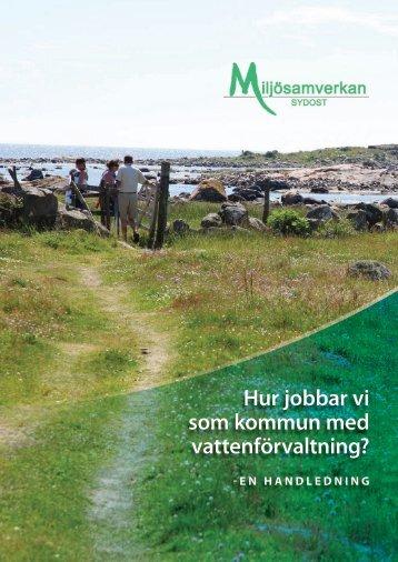 Hur jobbar vi som kommun med vattenförvaltning? - Miljösamverkan ...
