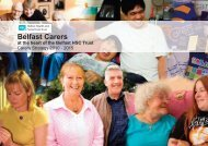 Carers Strategy 2010 – 2015 Belfast Trust is committed to improving ...