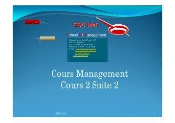 Cours Management Cours 2 Suite 2 - ESC MALI