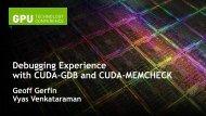 Debugging Experience with CUDA-GDB and CUDA-MEMCHECK ...
