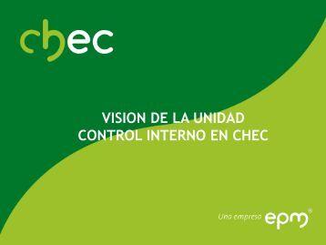 VISION DE LA UNIDAD CONTROL INTERNO EN CHEC