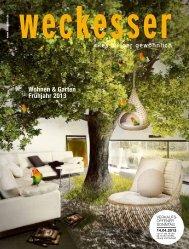 Wohnen & Garten Frühjahr 2013 - Möbel Weckesser