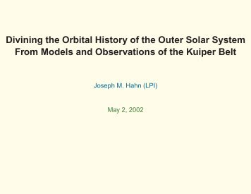 Divining the Orbital History of the Outer Solar System From Models ...