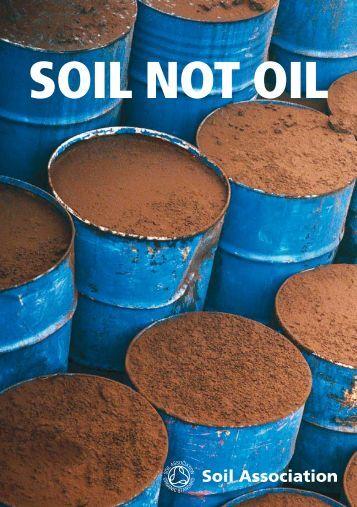 SOIL NOT OIL - Soil Association