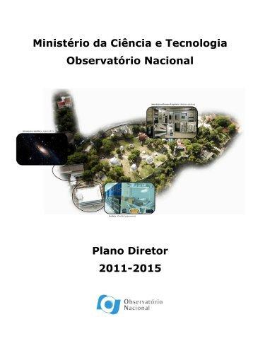Plano Diretor 2011-2015 - Observatório Nacional